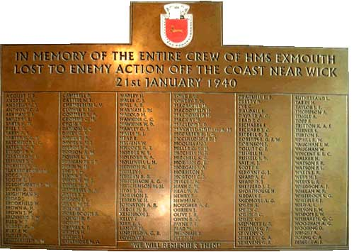 This brass plaque was placed in the Wick old Parish Church. It lists the entire crew from HMS Exmouth, sunk by U-22 off Wick on the 21st. of January 1940