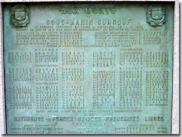 Plaque on Memorial at Cherbourg, listing the names of sailors who died in Surcouf when she disappeared on the 18th. of February 1942.